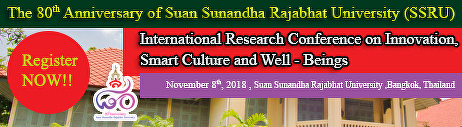 "The 80th Anniversary Suan Sunandha Rajabhat University (SSRU) ""International Conference on Innovation, Smart Culture and Well-Beings"""