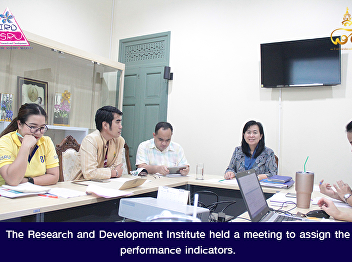 The Research and Development Institute held a meeting to assign the performance indicators