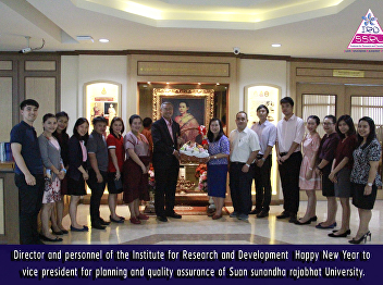 Director and personnel of the Institute for Research and Development  Happy New Year to vice president for planning and quality assurance of Suan sunandha rajabhat University.