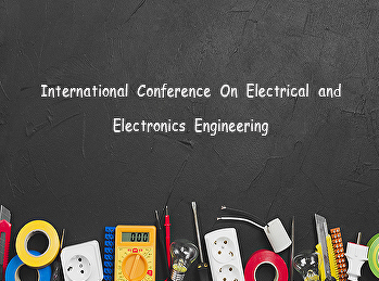 International Conference On Electrical and Electronics Engineering