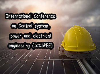 nternational Conference on Control system, power and electrical engineering (ICCSPEE)