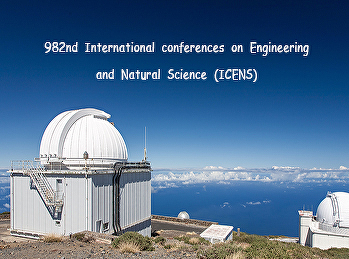 982nd International conferences on Engineering and Natural Science (ICENS)