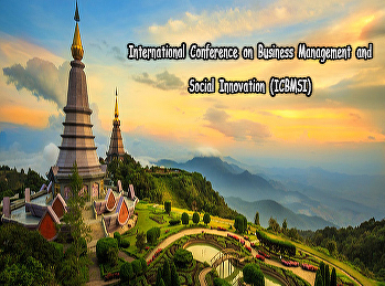 International Conference on Business Management and Social Innovation (ICBMSI)